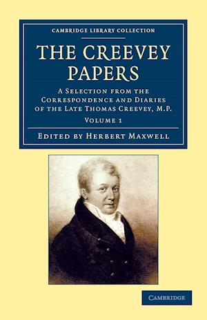 The Creevey Papers af Thomas Creevey, Herbert Maxwell