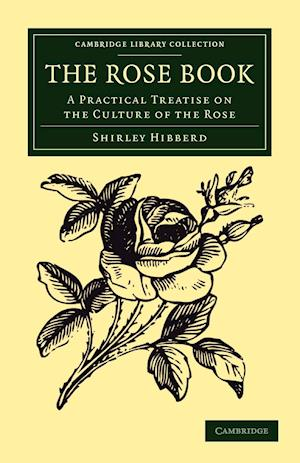 The Rose Book af Shirley Hibberd
