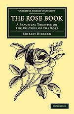 The Rose Book af Shirley Hibberd