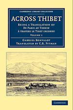 Across Thibet af Gabriel Bonvalot, C B Pitman