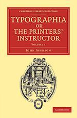 Typographia, or The Printers' Instructor af John Johnson