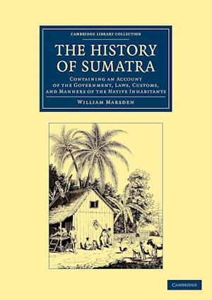 The History of Sumatra af William Marsden