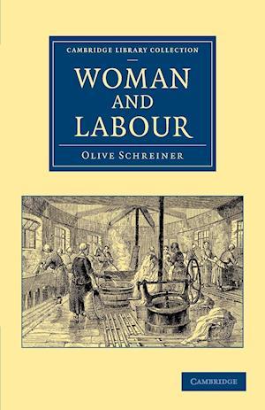 Woman and Labour af Olive Schreiner