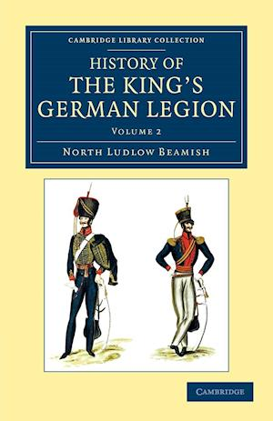 History of the King's German Legion af North Ludlow Beamish