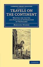 Travels on the Continent af Mariana Starke
