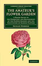 The Amateur's Flower Garden af Shirley Hibberd