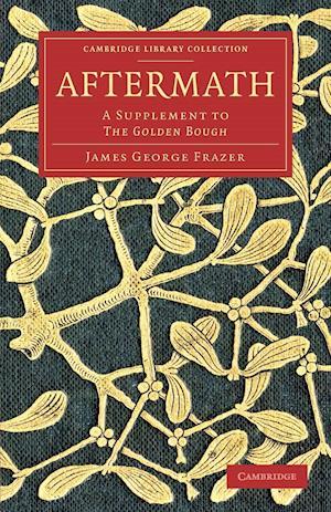 Aftermath af Sir James George Frazer