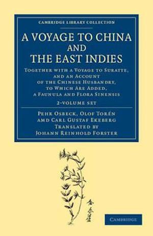 A   Voyage to China and the East Indies 2 Volume Set af Charles Gustavus Eckeberg, Peter Osbeck, Olof Tor N.