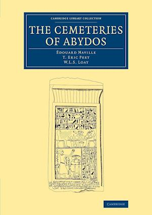 The Cemeteries of Abydos: Volume 3 af Edouard Naville