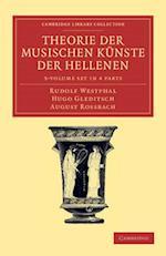 Theorie Der Musischen Kunste Der Hellenen 3 Volume Set in 4 Parts af Rudolf Westphal, August Rossbach, Hugo Gleditsch