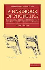 A Handbook of Phonetics af Henry Sweet