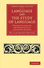Language and the Study of Language af William Dwight Whitney