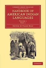 Handbook of American Indian Languages af Franz Boas