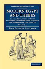 Modern Egypt and Thebes af John Gardner Wilkinson