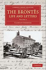 The Brontes Life and Letters af Clement King Shorter