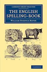 The English Spelling-book af William Fordyce Mavor
