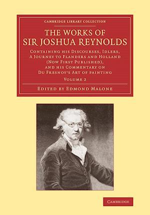 The Works of Sir Joshua Reynolds: Volume 2 af Sir Joshua Reynolds