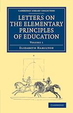 Letters on the Elementary Principles of Education af Elizabeth Hamilton