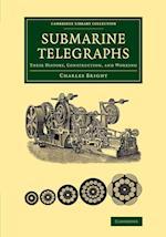 Submarine Telegraphs af Charles Bright