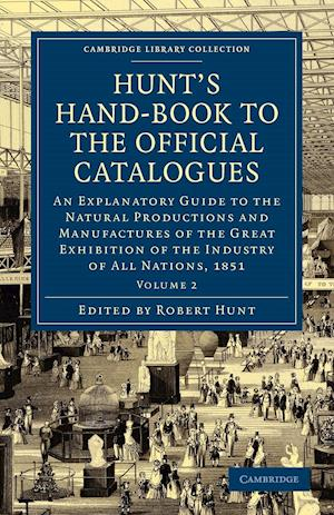 Hunt's Hand-book to the Official Catalogues of the Great Exhibition af Robert Hunt