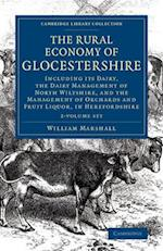 The Rural Economy of Glocestershire 2 Volume Set (Cambridge Library Collection British Irish History 17th)