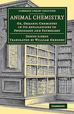 Animal Chemistry af Justus Liebig