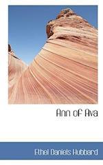 Ann of Ava af Ethel Daniels Hubbard