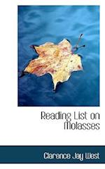 Reading List on Molasses af Clarence Jay West
