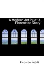 A Modern Antique af Riccardo Nobili