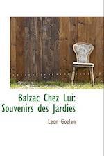 Balzac Chez Lui af Leon Gozlan