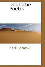 Deutsche Poetik af Karl Borinski