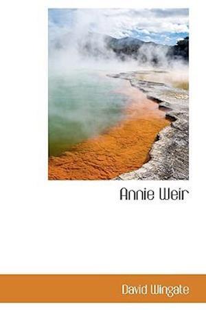 Annie Weir af David Wingate