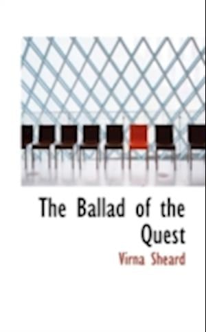 The Ballad of the Quest af Virna Sheard