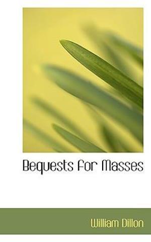 Bequests for Masses af William Dillon