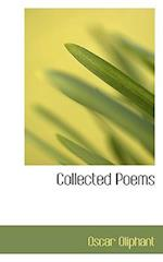 Collected Poems af Oscar Oliphant