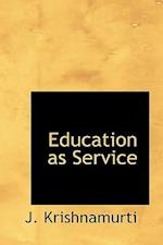 Education as Service af J. Krishnamurti