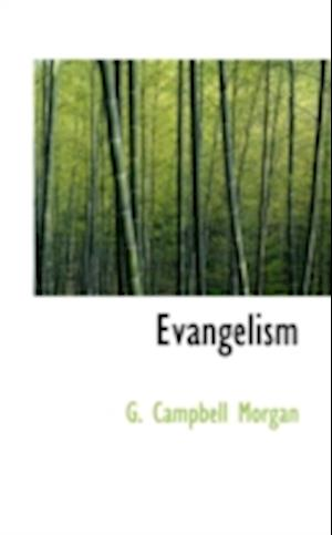 Evangelism af G. Campbell Morgan