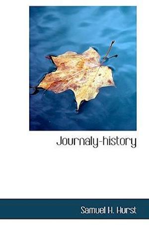 Journaly-History af Samuel H. Hurst