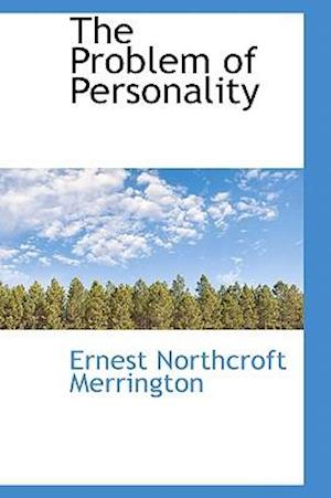 The Problem of Personality af Ernest Northcroft Merrington