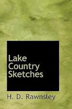 Lake Country Sketches af H. D. Rawnsley