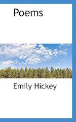 Poems af Emily Hickey