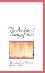 The Analytical Theory of Heat af Fourier