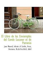 El Libro de Los Enxiemplos del Conde Lucanor Et de Patronio af Juan Manuel