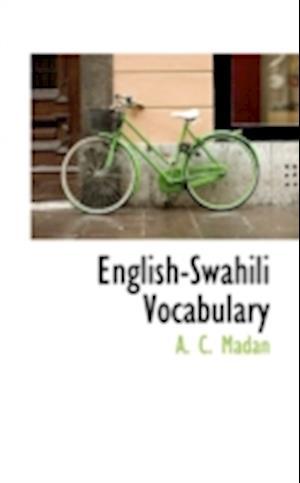 English-Swahili Vocabulary af A. C. Madan
