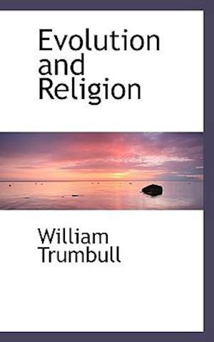 Evolution and Religion af William Trumbull