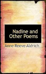 Nadine and Other Poems af Anne Reeve Aldrich