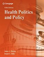 Health Politics and Policy af James Morone