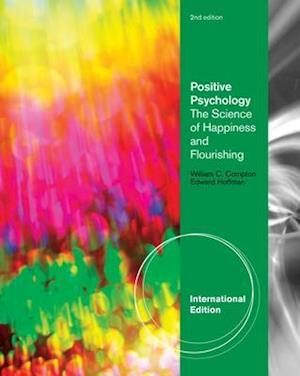 Positive Psychology af Edward Hoffman, William C Compton