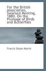 For the British Association af Francis Orpen Morris
