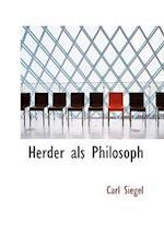 Herder ALS Philosoph af Carl Siegel